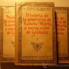 Libros antiguos: COLOMBIA FR. P. AGUADO-Hª DE LA PROVINCIA DE STA. MARTA Y NUEVO REINO DE GRANADA.3 TOMOS 1930. Lote 27633027