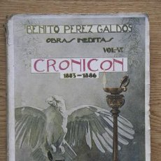 Libros antiguos: CRONICÓN (1883-1886). TOMO I. PÉREZ GALDÓS (BENITO). Lote 15863843