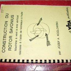 Libros antiguos: CONSTRUCCION DEL ROTOR SAVONIUS. Lote 26524258