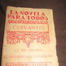 Livros antigos: QUEX 1 EURO LIBROS CERVANTES - LIBRO LA TIA FINGIDA Y EL MATRIMONIO ENGAÑOSO. Lote 15909383