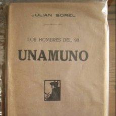 Libros antiguos: LOS HOMBRES DEL 98. UNAMUNO. JULIO SOREL. ED. RAFAEL CARO RAGGIO, 1917. 158 PP.. Lote 15916142