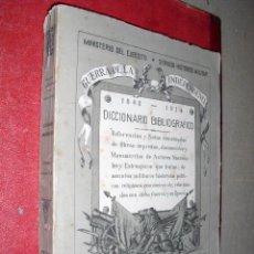 Libros antiguos: DICCIONARIO BIBLIOGRAFICO DE LA GUERRA DE LA INDEPENDENCIA VOLUMEN I SERV. HISTORICO MAR.. Lote 26255941