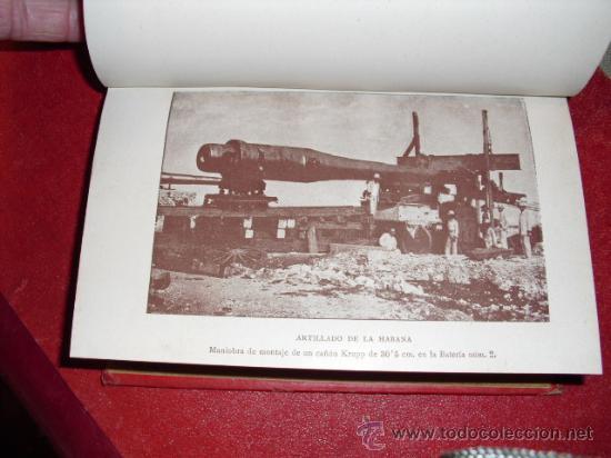 Libros antiguos: 1900 LA GUERRA HISPANO-AMERICANA LA HABANA INFLUENCIA DE LAS PLAZAS DE GUERRA - Foto 3 - 22988978