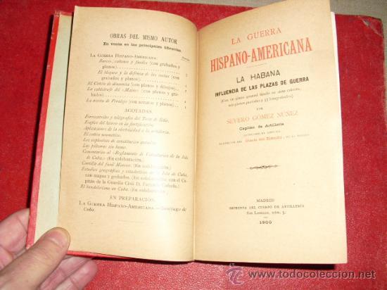 Libros antiguos: 1900 LA GUERRA HISPANO-AMERICANA LA HABANA INFLUENCIA DE LAS PLAZAS DE GUERRA - Foto 5 - 22988978