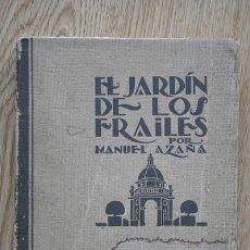 Libros antiguos: EL JARDÍN DE LOS FRAILES. AZAÑA (MANUEL). Lote 15974754