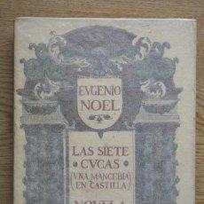 Libros antiguos: LAS SIETE CUCAS (UNA MANCEBÍA EN CASTILLA). NOEL (EUGENIO). Lote 15975093