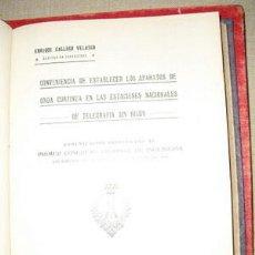 Libros antiguos: 1921 APARATOS DE ONDA CONTINUA EN LAS ESTACIONES DE TELEGRAFIA SIN HILOS. Lote 163338272