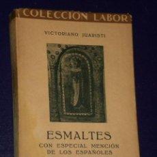 Libros antiguos: ESMALTES. CON ESPECIAL MENCIÓN DE LOS ESPAÑOLES.(1933). Lote 23778240