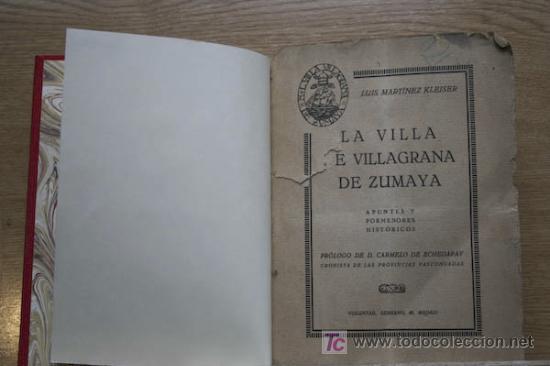 LA VILLA DE VILLAGRANA DE ZUMAYA. APUNTES Y PORMENORES HISTÓRICOS. MARTÍNEZ KLEISER (LUIS) (Libros Antiguos, Raros y Curiosos - Historia - Otros)