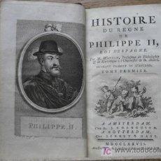 Libros antiguos: HISTOIRE DU REGNE DE PHILIPPE II, ROI D'ESPAGNE. TOME PREMIER. WATSON (M.). Lote 16002945