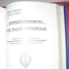 Libros antiguos: 1921 ESTEREOFOTOGRAMETRIA CON PLACAS HORIZONTALES RAMON SANCHO. Lote 25734103