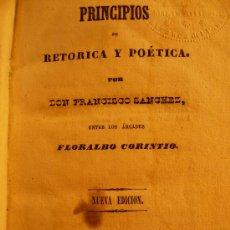 Libros antiguos: PRINCIPIOS DE RETORICA Y POETICA POR FRANCISCO SANCHEZ -BARCELONA 1840-. Lote 26324863