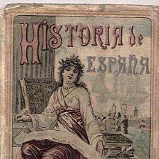 Libros antiguos: LIBRO: NOCIONES DE HISTORIA DE ESPAÑA POR S. CALLEJA. MADRID. AÑO 1896. Lote 16034732