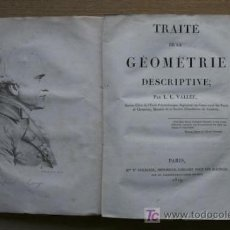 Libros antiguos: TRAITÉ DE LA GÉOMETRIE DESCRIPTIVE. VALLÉE (L. L.). Lote 16060692