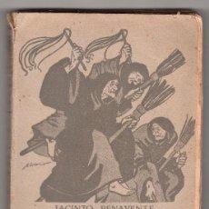 Libros antiguos: LA NOCHE DEL SABADO POR JACINTO BENAVENTE. RENACIMIENTO, BIBLIOTECA POPULAR. MADRID 1913. Lote 16040871