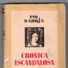 Libros antiguos: MEMORIAS DE UN HOMBRE DE ACCION CRONICA ESCANDOLOSA POR PIO BAROJA. ESPASA CALPE 1935. Lote 16041390