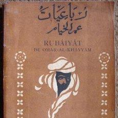 Libros antiguos: RUBÁIYÁT-OMAR -AL-KHAYYÁM ( TRADUIDO POR MUZZIO SÁENZ-PEÑA)- 1º EDICION MUNDIAL EN ESPAÑOL, 1914. Lote 26344720