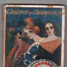 Libros antiguos: CHULAPAS Y CHULAPONES POR ANGEL TORRES DEL ALAMO Y ASENJO. RENACIMIENTO. MADRID. Lote 16043731