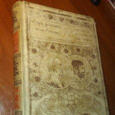 Libros antiguos: LIBRO: OBRA POSTUMA DE JUAN MONTALVO, CAPITULOS QUE SE LE OLVIDARON A CERVANTES. AÑO 1898. Lote 16048810