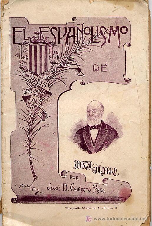 EL ESPAÑOLISMO DE APARISI GUIJARRO, POR JOSÉ D. CORBATÓ, VALENCIA 1901 (Libros Antiguos, Raros y Curiosos - Pensamiento - Otros)