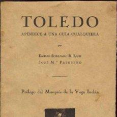 Libros antiguos: 1929: TOLEDO. APÉNDICE A UNA GUÍA CUALQUIERA. Lote 26314861