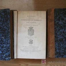 Libros antiguos: HISTORY OF THE REING OF FERDINAND AND ISABELLA, THE CATHOLIC. PRESCOTT (WILLIAM H.). Lote 16223883