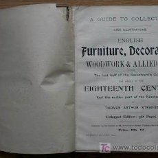 Libros antiguos: ENGLISH FURNITURE, DECORATION, WOODWORK & ALLIED ARTS DURING THE LAST HALF OF THE SEVENTEENTH .... Lote 16226707