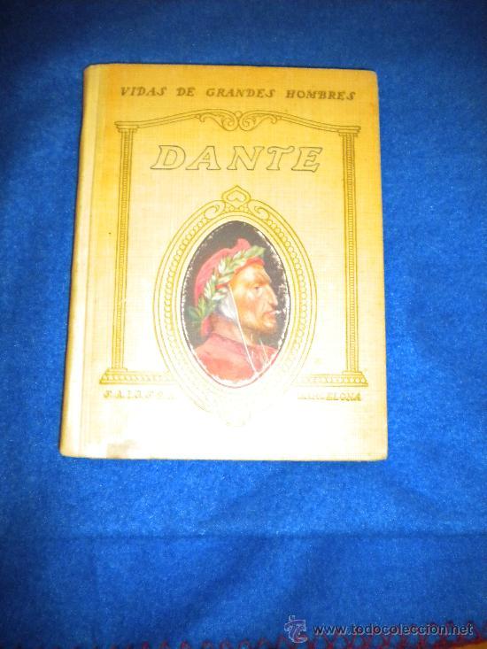 VIDA DE DANTE. (Libros Antiguos, Raros y Curiosos - Historia - Otros)