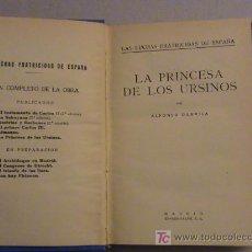Libros antiguos: LA PRINCESA DE LOS URSINOS . Lote 16292046