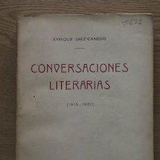 Libros antiguos: CONVERSACIONES LITERARIAS. (1915-1920). DÍAZ-CANEDO (ENRIQUE). Lote 16397726