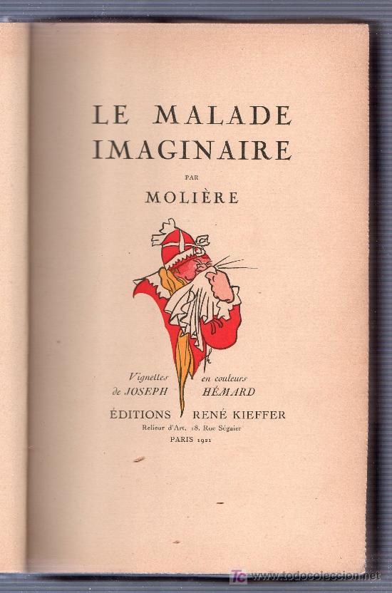 Libros antiguos: LE MALADE IMAGINAIRE PAR MOLIERE. ÉDITION LIMITÉE Nº 511. EDITIONS RENE KIEFFER. PARIS 1921 - Foto 5 - 26002021