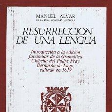 Libros antiguos: RESURRECCIÓN DE UNA LENGUA (INTRODUCCIÓN GRAMATICA CHIBCHA DE ..). MANUEL ÁLVAR. FACSIMIL + ESTUDIO. Lote 18783192