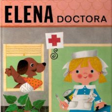 Libros antiguos: LIBRO - ELENA DOCTORA. Lote 232892785