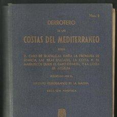 Libros antiguos - libro maritimo - derrotero de las costas del mediterraneo - publicado por el instituto hidrografico - 20843112