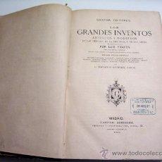 Libros antiguos - LOS GRANDES INVENTOS - LUIS FIGUIER - GASPAR EDITORES - 1880 - MADRID - ENVÍO GRATIS - 16780395