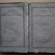 Libros antiguos: PRÉCIS DE L'HISTOIRE D'ESPAGNE DEPUIS LES TEMPS PLUS RECULÉS JUSQU'AU COMMENCEMENT DE LA .... Lote 16799666
