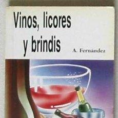 Libros antiguos: VINOS, LICORES Y BRINDIS - 1992. Lote 27411940