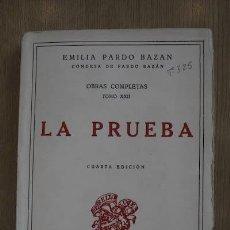 Libros antiguos: LA PRUEBA. PARDO BAZÁN (EMILIA). Lote 16888428