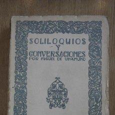 Libros antiguos: SOLILOQUIOS Y CONVERSACIONES. UNAMUNO (MIGUEL DE). Lote 16888497