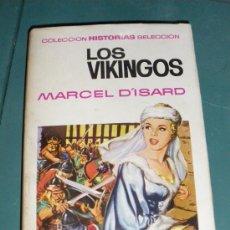 Libros antiguos: HISTORIAS SELECCION H. Y BIOGRAFIA N º20 - LOS VIKINGOS.. Lote 21902039