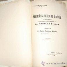 Libros antiguos: 1930 EL FRANCISCANISMO EN GALICIA SAMUEL EIJAN. Lote 25473270
