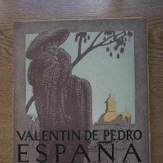 Libros antiguos: ESPAÑA RENACIENTE. OPINIONES. HOMBRES. CIUDADES Y PAISAJES. PEDRO (VALENTÍN DE). Lote 16954556