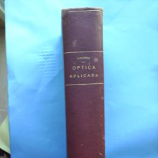 Libros antiguos: OPTICA APLICADA 1935 JOSE MAÑAS Y BONVI , EDITORIAL ALTES-CINEMATOGRAFIA , FOTOTIPIA ETC. Lote 25732718