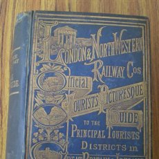Libros antiguos: GUIA DE TRENES INGLEA -- THE OFFICIAL 1876 -- TOURISTS PICTURESQUE GUIDE -- LONDON & NORT – WESTERN. Lote 17027079