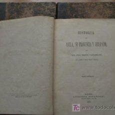 Libros antiguos: HISTORIA DE ÁVILA, SU PROVINCIA Y OBISPADO. MARTÍN CARRAMOLINO (JUAN). Lote 17033692