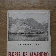 Libros antiguos: FLORES DE ALMENDRO. VALLE-INCLÁN (RAMÓN DEL). Lote 17035004