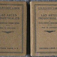 Libros antiguos: LAS ARTES INDUSTRIALES. G.LEHNERT. ED. LABOR 1925. 2 VOL. 175 GRABADOS Y 28 LÁMINAS.. Lote 25785718