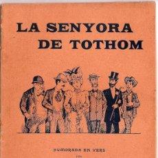Libros antiguos: LA SENYORA DE TOTHOM PER C. GUMÀ. HUMORADA EN VERS.. Lote 27473608