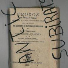Libros antiguos: TROZOS. MAESTROS DE PRIMARIA. MANRESA. LECTURA. AÑO 1895. PROSA. VERSO. . Lote 17205563