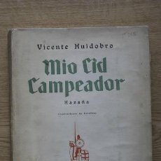 Libros antiguos: MÍO CID CAMPEADOR. HAZAÑA. (ILUSTRACIONES DE ONTAÑÓN). HUIDOBRO (VICENTE). Lote 17295350